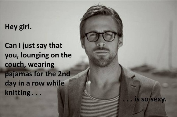 Ryan Gosling Knitting Meme : Hey girl hubs edition sweet t makes three