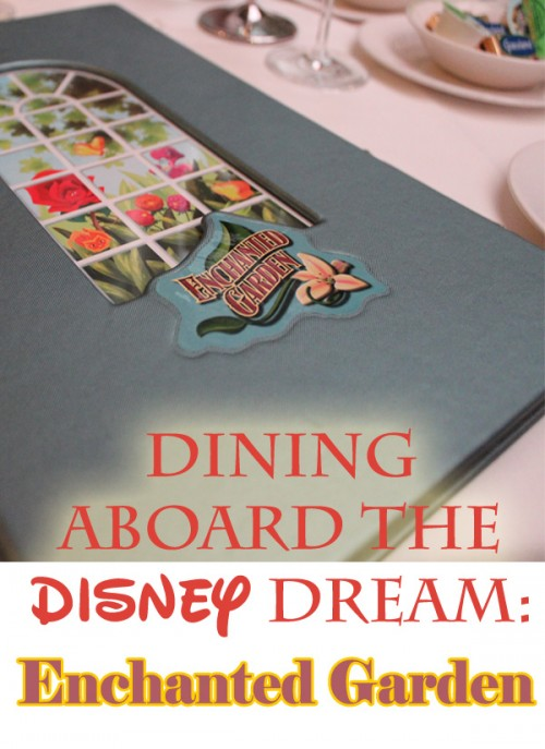 Dining Aboard The Disney Dream- Enchanted Garden