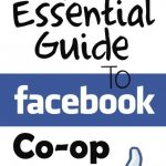 The Essential Guide To Facebook Co-Op Groups