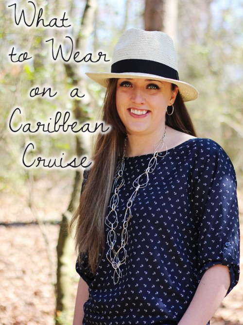 Cruise Couture What To Wear On Your Caribbean Cruise  Sweet T Makes Three