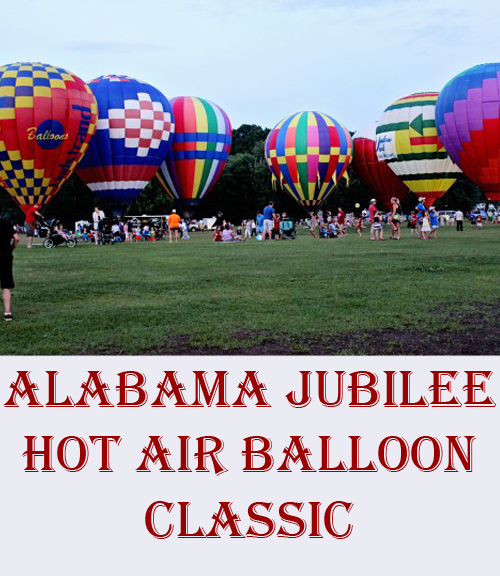 Alabama Jubilee Hot Air Balloon Classic. A must-see for families. #travel #festivals