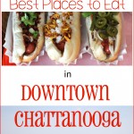 Traveling to Chattanooga? Find out the best places to eat downtown.