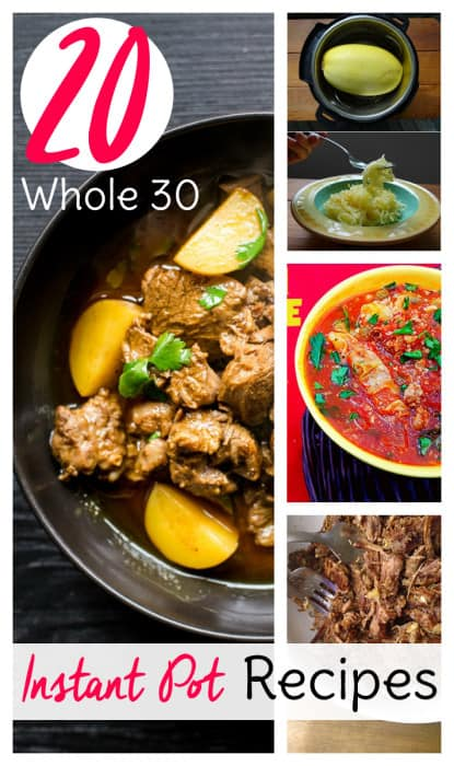Whole 30 Instant Pot recipes! These 20 Whole 30 recipes are tried and true for Instant Pot success.