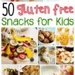 50 Gluten Free Kid's Snacks