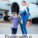 Flying with a toddler? Don't be anxious! You can do it. Use these tips and tricks to help and enjoy your vacation destination!