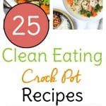Use these clean eating Crock Pot recipes to fix and forget a healthy meal!