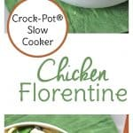 Crock-Pot®Slow Cooker Chicken Florentine {plus a Giveaway!}