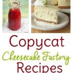 Cheesecake Factory Copycat Recipes