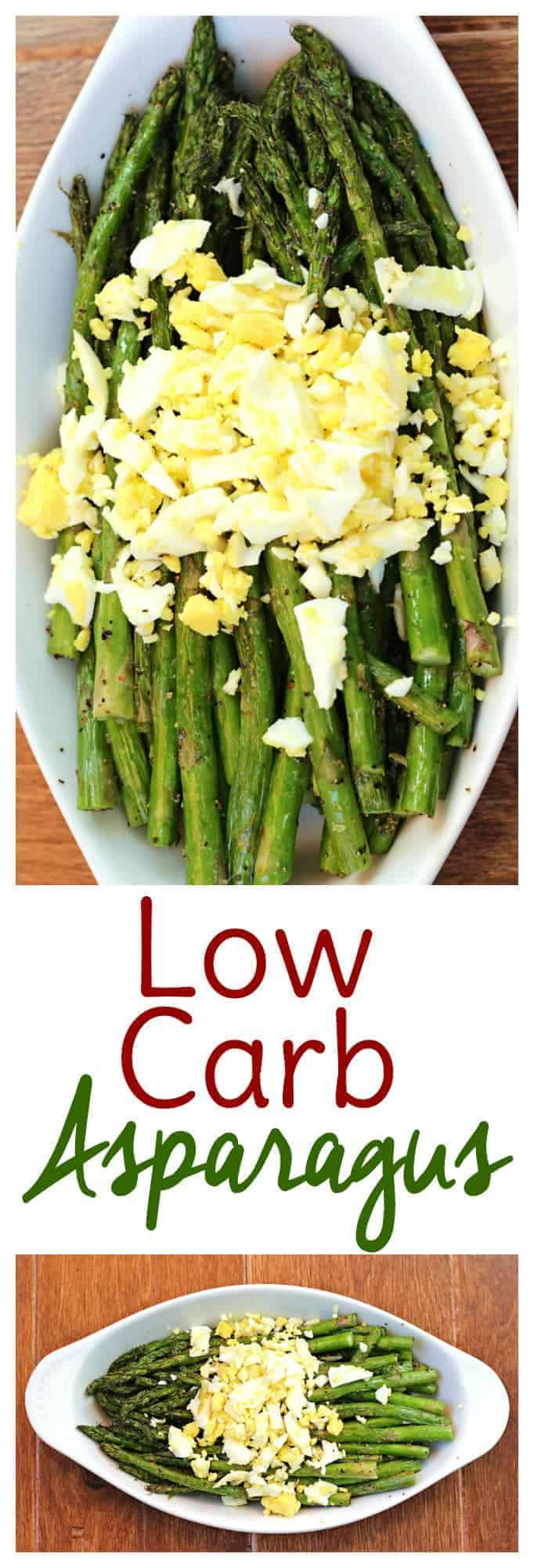 If you're on a low carb diet and struggling to get enough vegetables into your diet, try this asparagus low carb vegetable recipe. The hard boiled egg and olive oil will help you meet your protein and fat macros and you'll love the taste. Perfect for high fat, low carb diets like keto!