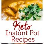20 Instant Pot Keto Recipes
