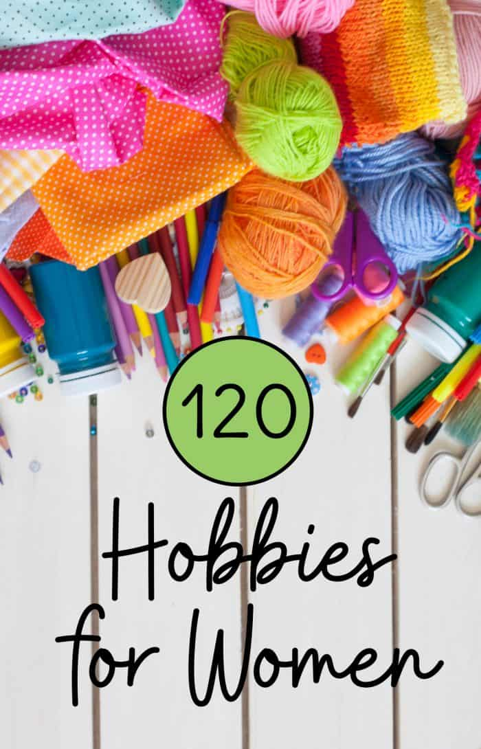 Over 100 hobbies for women to choose from! Start a new hobby today with this list of hobbies for women to help inspire you.