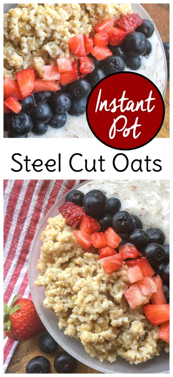Instant Pot steel cut oats are an easy way to make ahead a healthy breakfast for the week. #instantpot #breakfast #steelcutoats