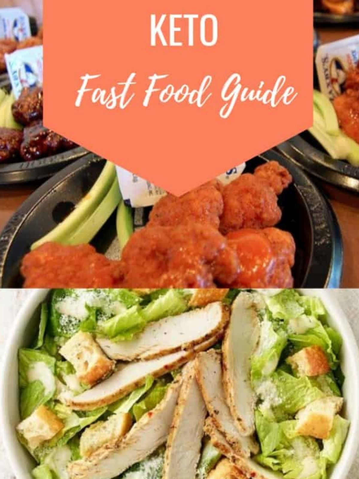 A collage of different keto fast food options from different restaurants including Zaxby's and Wendy's.