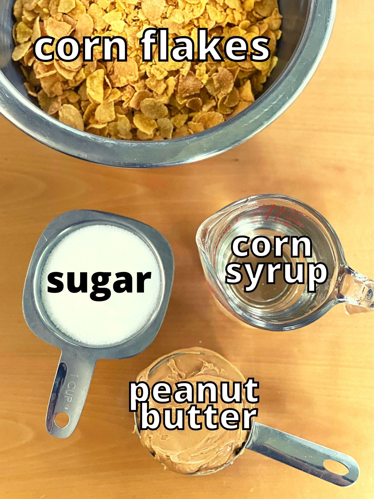 cornflake candy ingredients including sugar, corn syrup, peanut butter, and corn flakes.